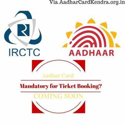 irctc-aadhar-card-madatory-online-booking