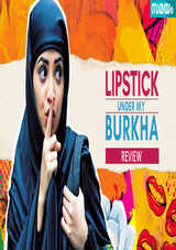 lipstick under my burkha movie review in malayalam