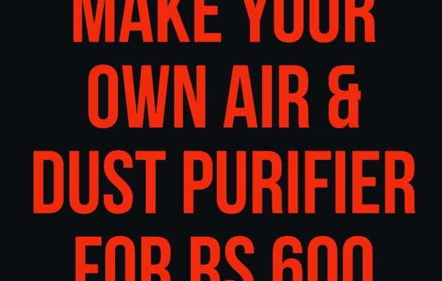 दिल्ली वायु प्रदूषण: मात्र 600 रुपये में इस तरह बनायें घरेलू एयर प्यूरिफाइयर