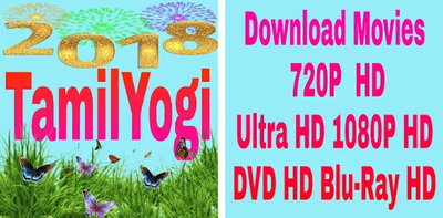 tamilyogi 2018: TamilYogi HD Movies Download: தமிழ்
