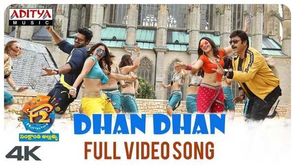 dhan dhan full video song from f2