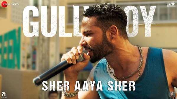 film gully boy video song sher aaya sher