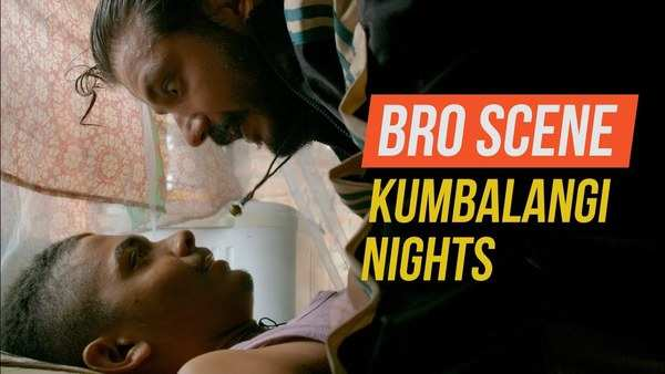 bro scene from kumbalangi nights