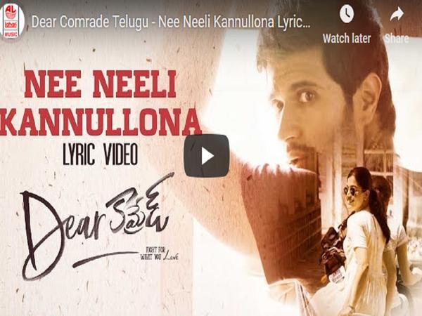nee neeli kannullona lyrical song from dear comrade telugu movie