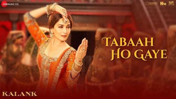kalank latest song tabaah ho gaye