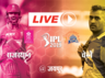 ipl 2019 rajasthan royals vs chennai super kings match 25 live cricket score live commentary ball by ball score and updates