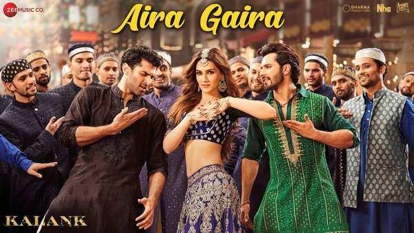 kalank new song aira gaira featuring kriti sanon varun dhawan and aditya roy kapur