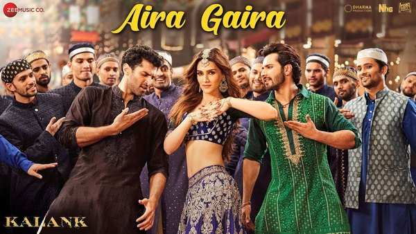 aira gaira kalank video song