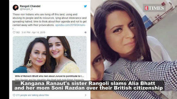 kangana ranauts sister rangoli criticize alia bhatt and soni razdan for their british citizenship
