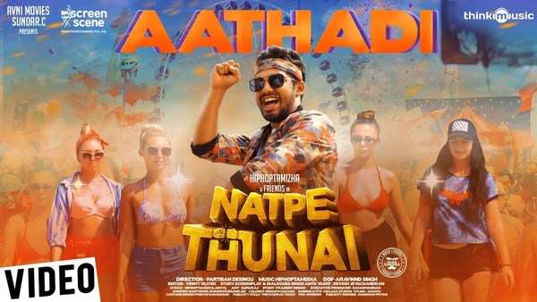 natpe thunai aathadi video song is out