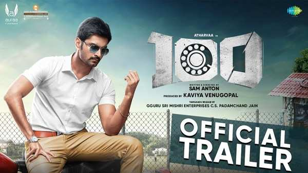 actor atharvaa and hansika motwani starrer 100 movie official trailer
