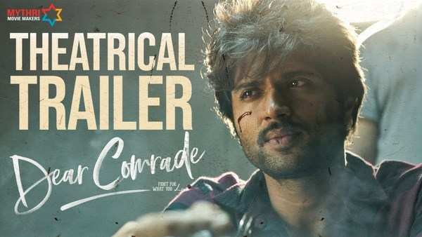 vijay deverakonda and rashmika starrer dear comrade theatrical trailer is out