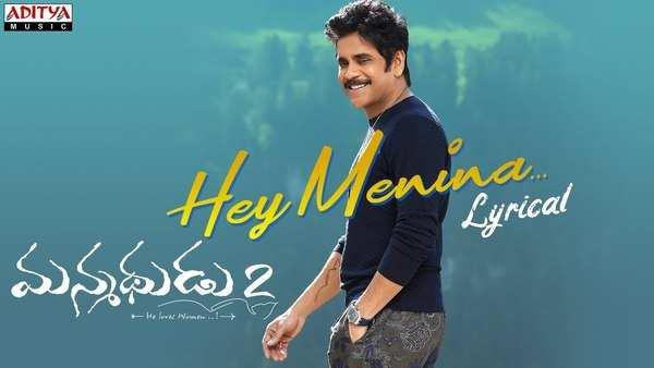 hey menina lyrical song from manmadhudu 2 movie