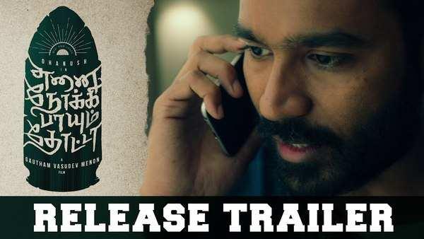 dhanush and megha akash starrer enai noki paayum thota trailer released now