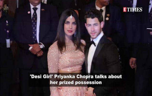 प्रियंका चोपड़ा ने बताया है क्या है उनकी सबसे कीमती चीज