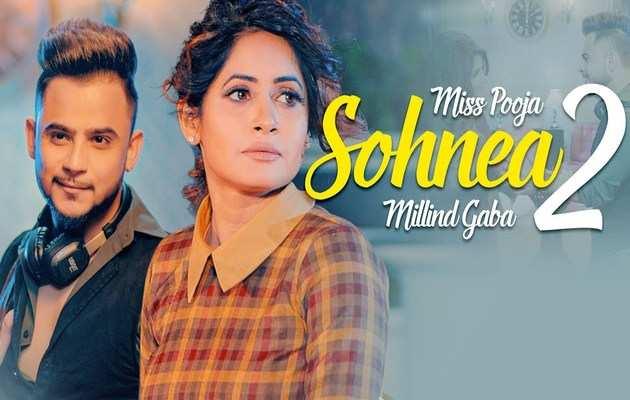 टॉप ट्रेंड में है मिलंद गाबा और मिस पूजा का नया पंजाबी गाना 'Sohnea 2 '
