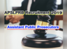 apslprb has released notification for the recruitment of assistant public prosecutor vacancies apply now