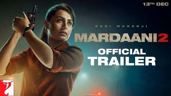 bollywood actress rani mukerji starrer mardaani 2 trailer unveiled