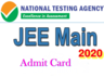 national testing agency has released jee main 2020 january admit card download here