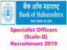 bank of maharashtra invites applications for the recruitment of specialist officers check details here