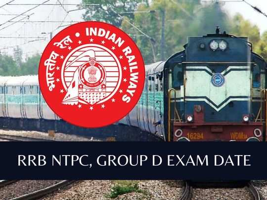 RRB NTPC-Group D Exam Date