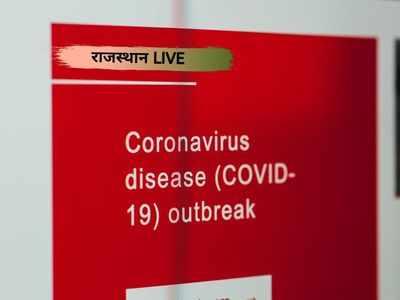 राजस्थान में कोरोना वायरस की ताजा जानकारी