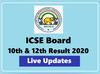 ICSE Board Result: 10वीं-12वीं का रिजल्ट आज, देखें हर अपडेट