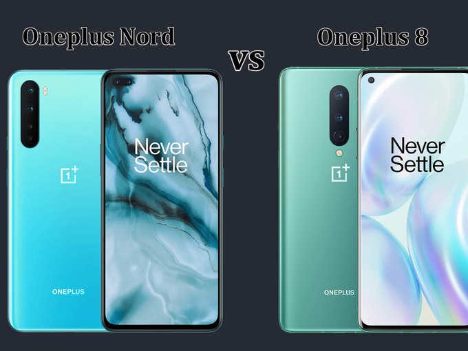 Oneplus Nord vs वनप्लस 8: कीमत में 20 हजार का फर्क, जानें कौन बेस्ट