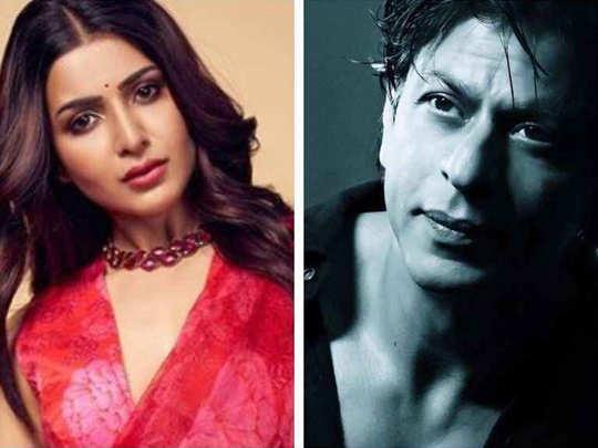 Samantha Akkineni And Shah Rukh Khan