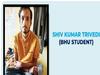 Varanasi News: कई महीनों से लापता है BHU का छात्र, साथी छात्रों ने उठाए सवाल