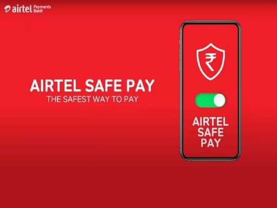 Airtel Safe Pay Launched For Digital Transactions