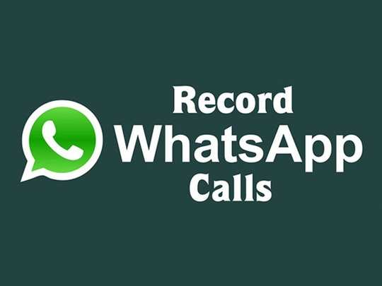 how to record WhatsApp calls easily and free