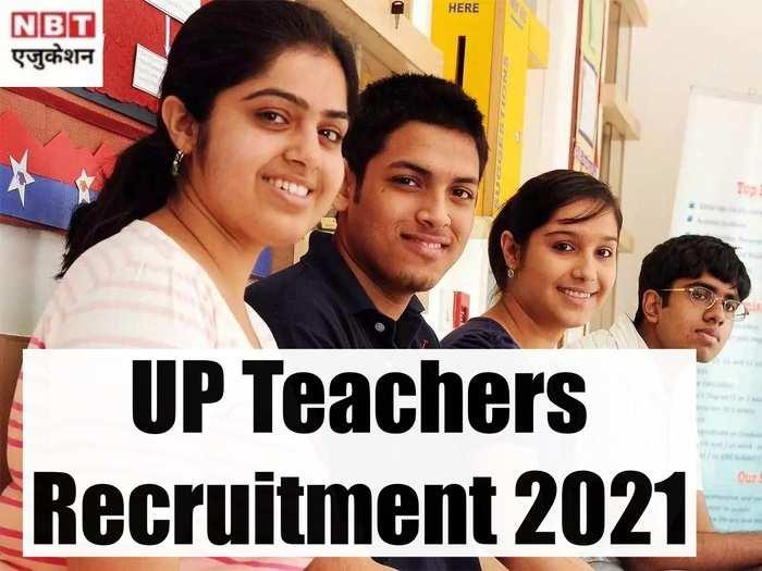 UP Teachers Recruitment 2021