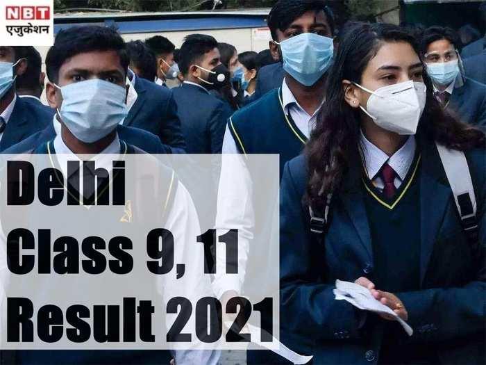 Delhi Class 9, 11 Result 2021
