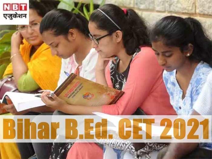 Bihar B.Ed. CET 2021