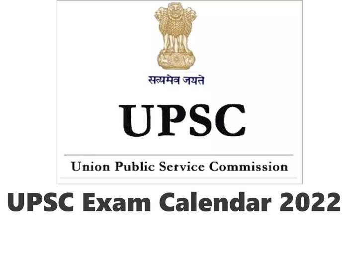 UPSC Exam Calendar 2022