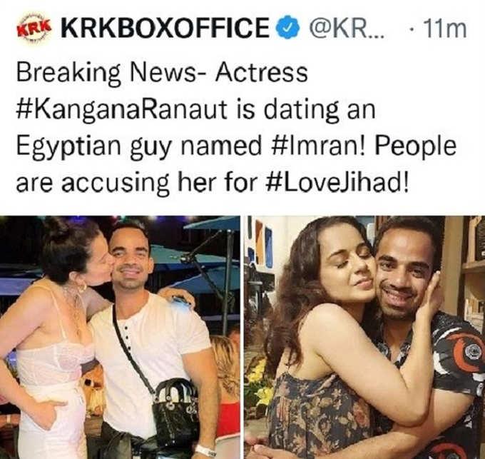 kamaal R Khan said that Kangana ranaut is dating an Egyptian guy