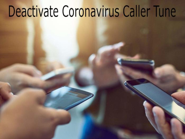 How To Deactivate Coronavirus Caller Tune