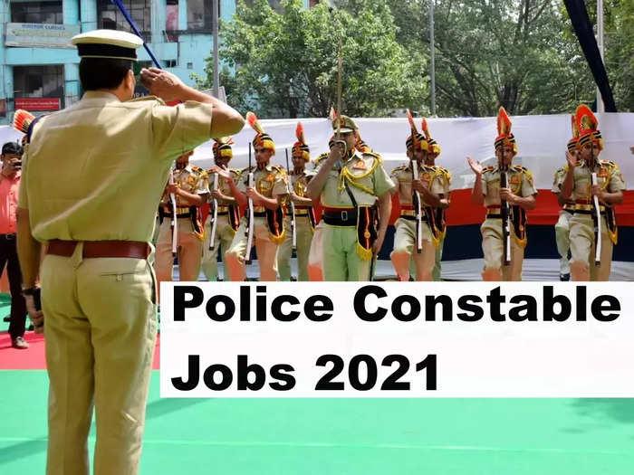 Police Constable Jobs 2021